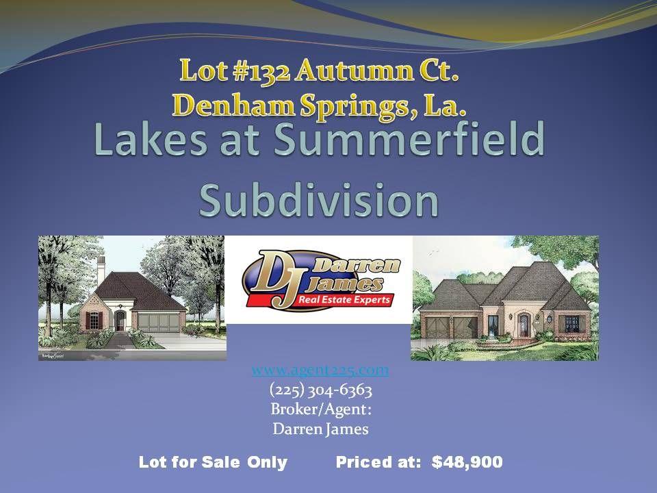 #Homes for sale in Denham Springs   #Land for Sale in Denham Springs  #Residential lots for sale in Denham Springs  www.agent225.com