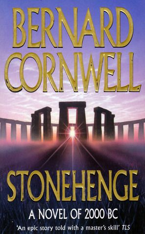 Stonehenge Historical Fiction Books Bernard Cornwell Historical Books