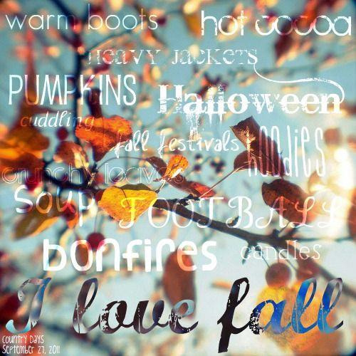 It's true...I LOVE Fall. <3