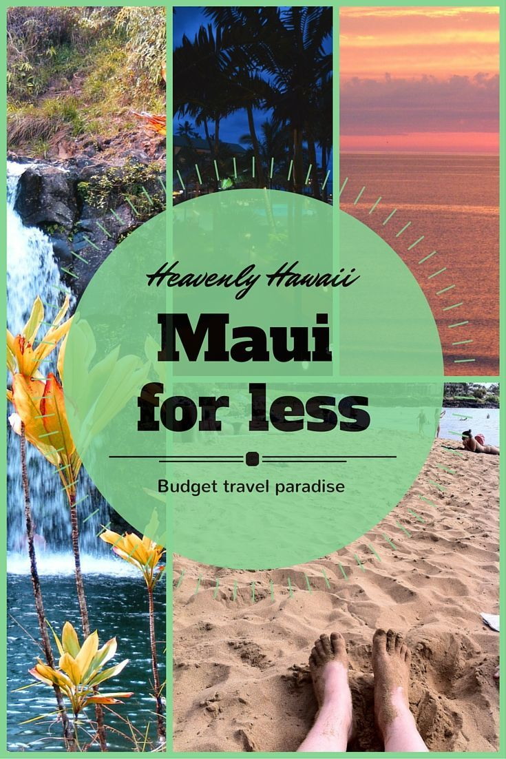 Going to maui hawaii for the first time our cheap