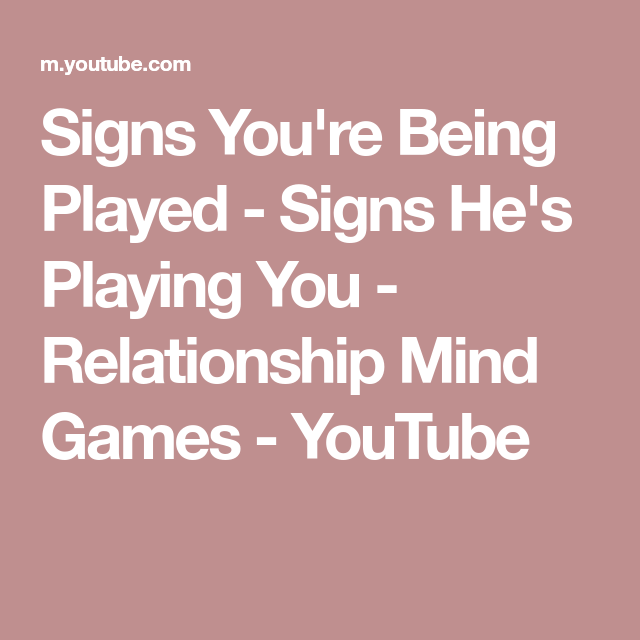 signs hes playing you