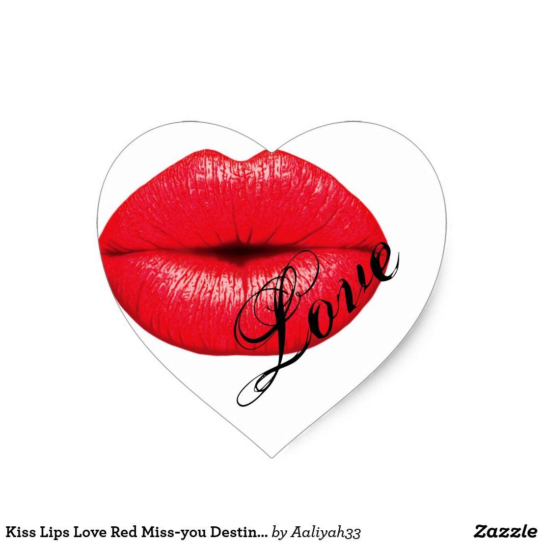 Kiss Lips Love Red Miss You Destiny Art Heart Sticker Zazzle Com