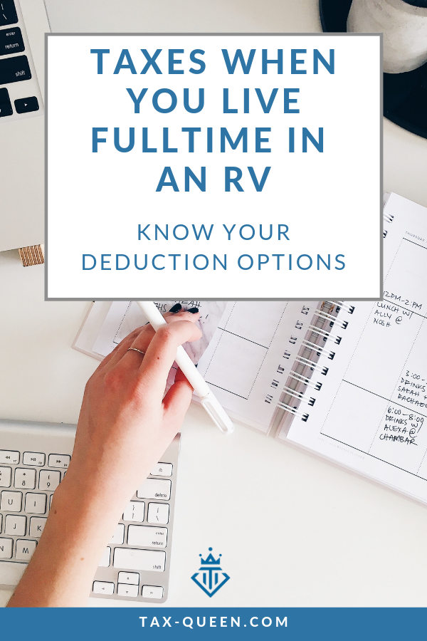 Taxes When You Live Fulltime In An Rv Tax Deductions Small