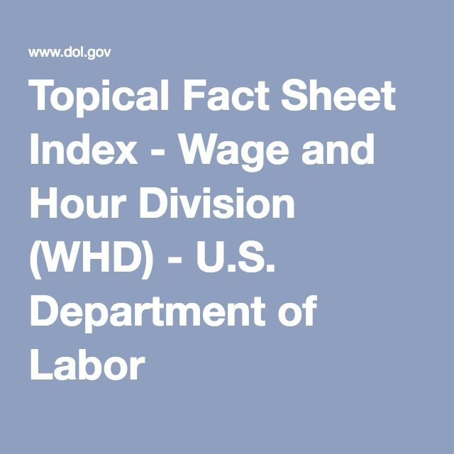 Topical Fact Sheet Index Wage And Hour Division Whd Us