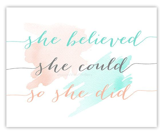 She Believed Could So Did Printable Quotes Watercolor Quote 11x14 Print Min