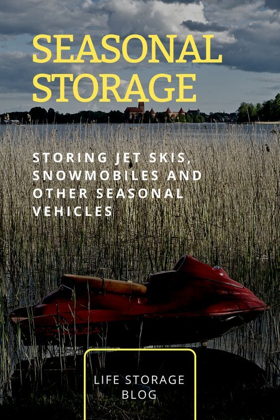 How To Winterize A Jet Ski And How To Store A Snowmobile During Summer Everything You Need To Know To Make Sure Your Recrea Jet Ski Life Storage Ski Storage