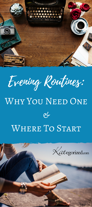 Evening Routine: Why You Need One & Where To Start. Increase your productivity, reduce your daily stress, and start achieving your goals but doing a little prep work the night before.  Routines, Habits, Success, Happiness, Time
