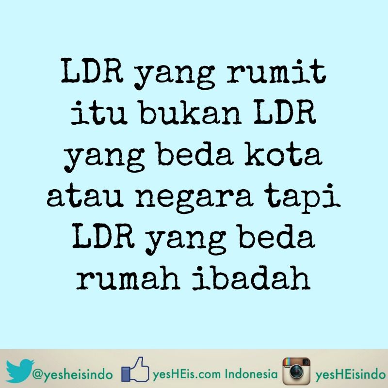 Ldr Long Distance Relationship Love Relationship Cinta Sayang