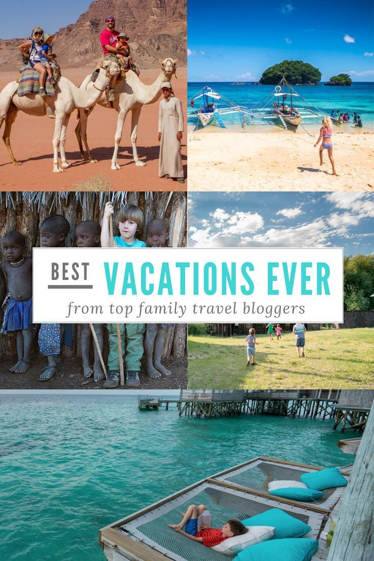 Best Vacations Ever From Top Family Travel Bloggers Family Travel Best Family Vacations Family Travel Blog