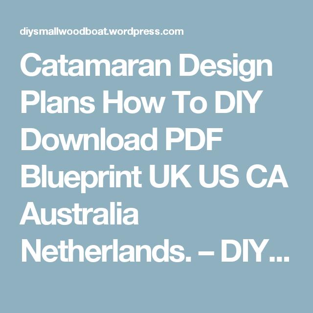 Catamaran design plans how to diy download pdf blueprint uk us ca catamaran design plans how to diy download pdf blueprint uk us ca australia netherlands malvernweather Images