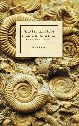 Written in Stone: Evolution, the Fossil Record, and Our Place in Nature ($9.99 Kindle, $2.99 B), by Brian Switek [Bellevue Literary Press], is the Nook Daily Find.