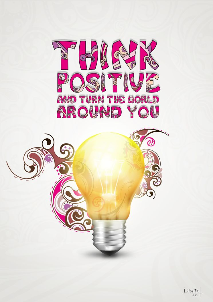 Think Positive By LiliteD On DeviantART