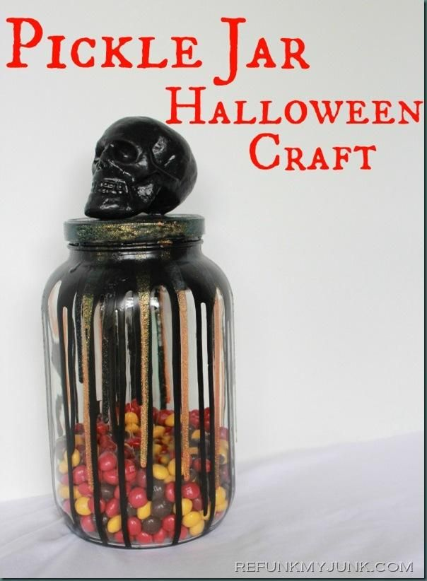 Pickle Jar To Candy Jar Halloween Craft Ideas Refunk My Junk Halloween Jars Halloween Crafts Pickle Jars