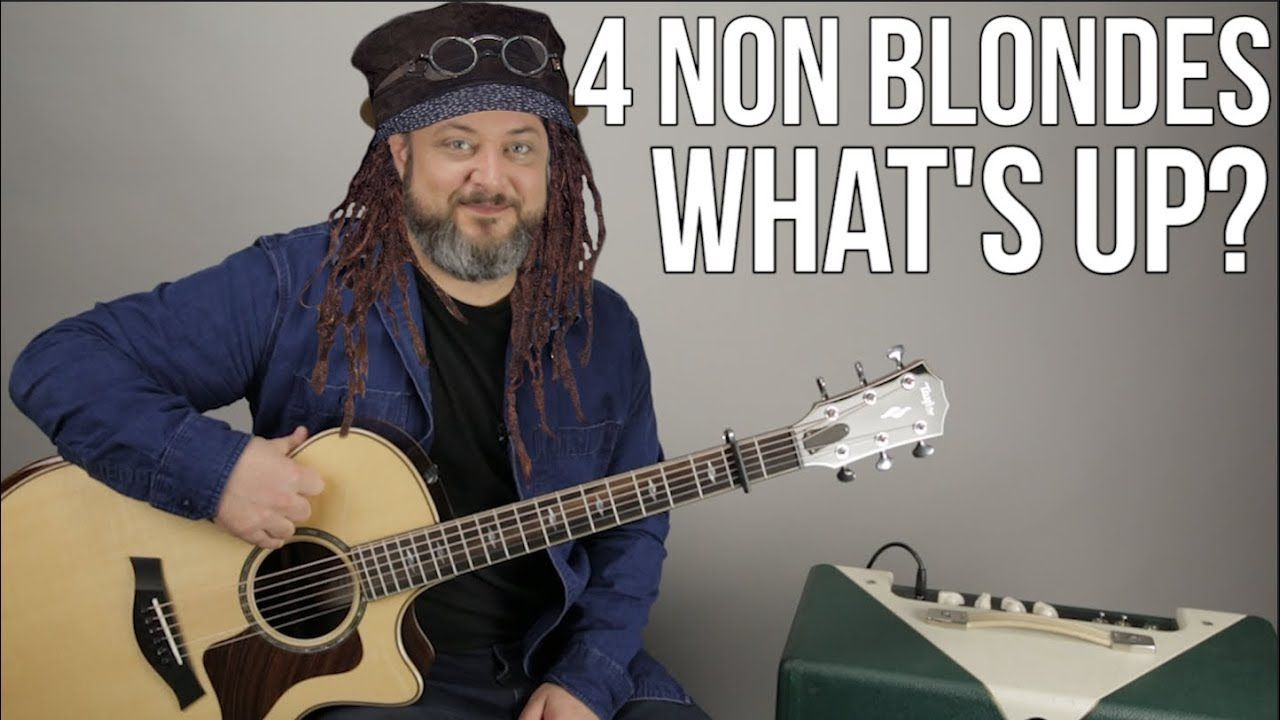 4 Non Blondes What S Up Guitar Lesson What S Going On 90 S