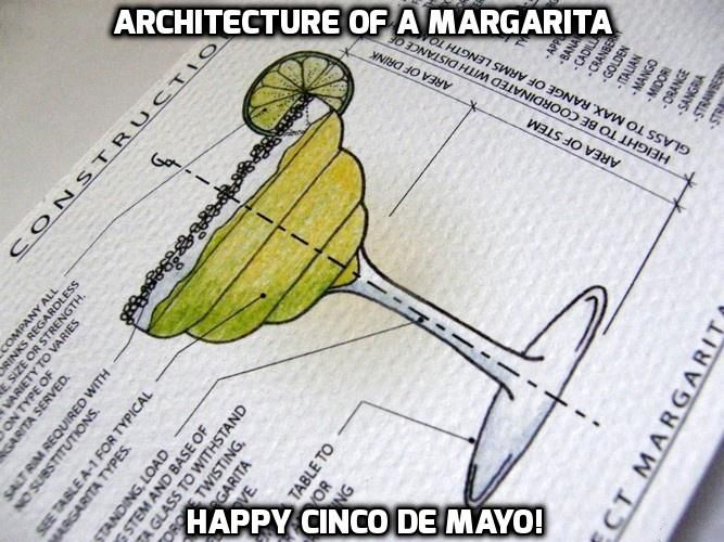 Happy Cinco De Mayo! From H2M architects + engineers, Always remember to drink responsibly!