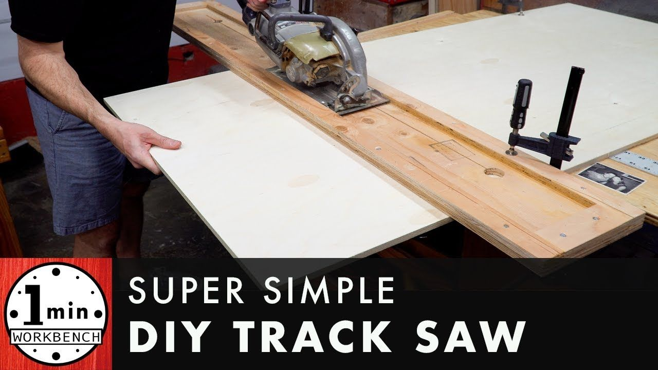 Super Simple Track Saw Youtube Diy Table Saw Table Saw Workbench