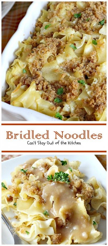 Noodles Bridled Noodles are a wonderful, quick and easy side dish that my husband's family has served at almost every Thanksgiving meal since way before John was born and definitely since I joined the family. Grandma always served this dish. This Pennsylvania Dutch recipe was her specialty. Although John thought it was an old German recipe…B