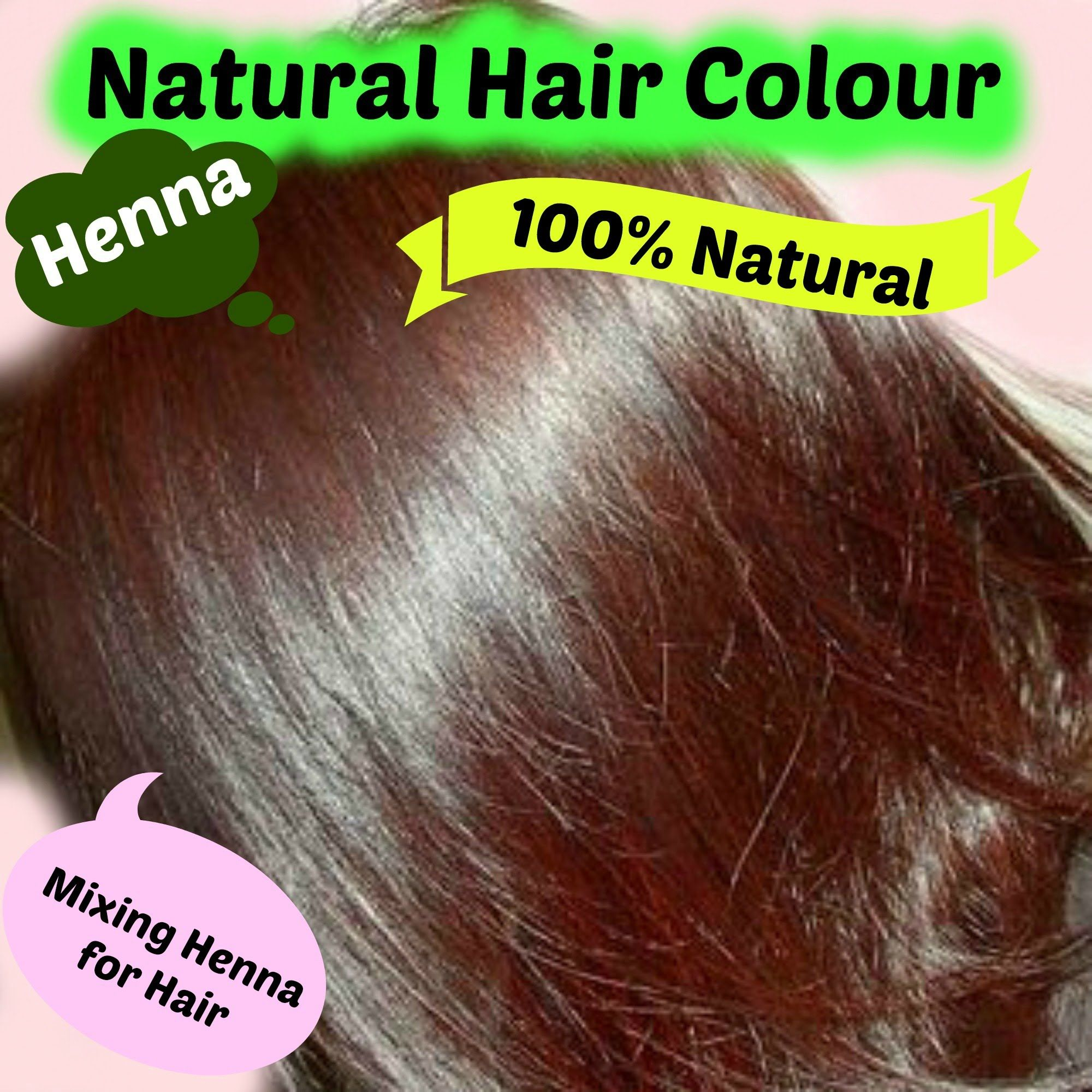 Henna For Hair In English Natural Hair Colour Hair And Beauty