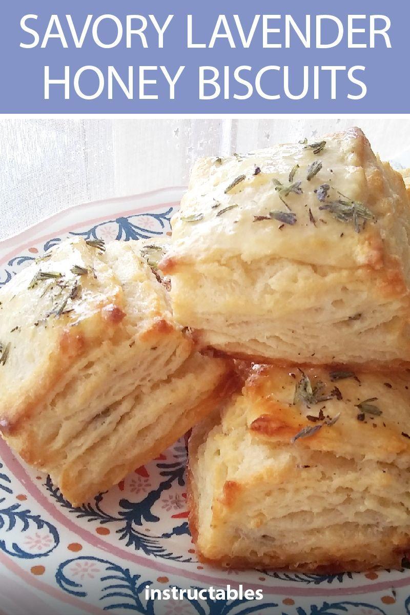 Savory Lavender Honey Biscuits Savoury Baking Food Lavender