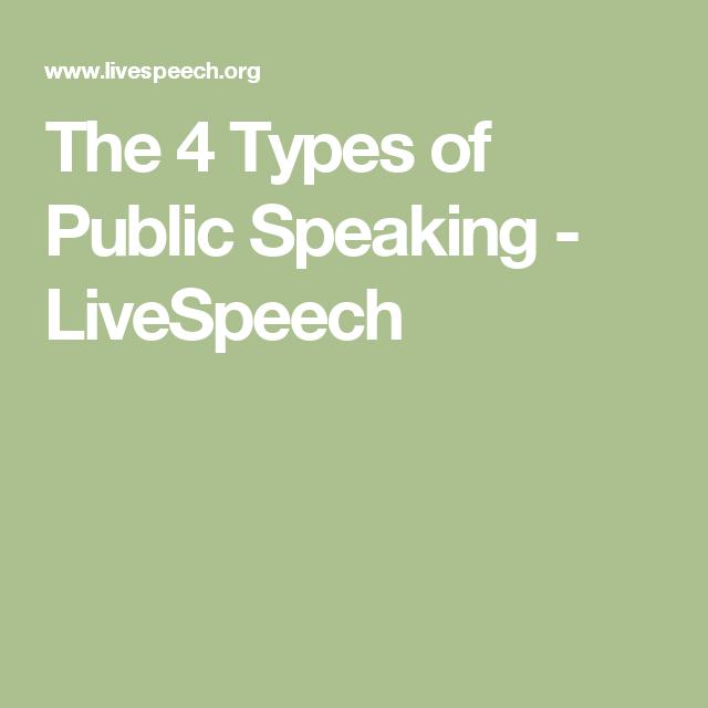 The 4 Types of Public Speaking - LiveSpeech | Public ...