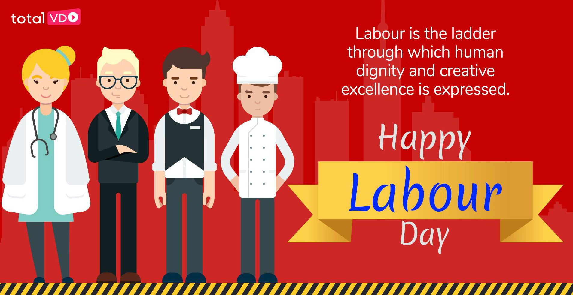 Happy Labour Day From Totalvdo Solution On This Special Occasion We Salute All The Workers And Their Hard Happy Labor Day Happy New Year 2020 Funny Happy