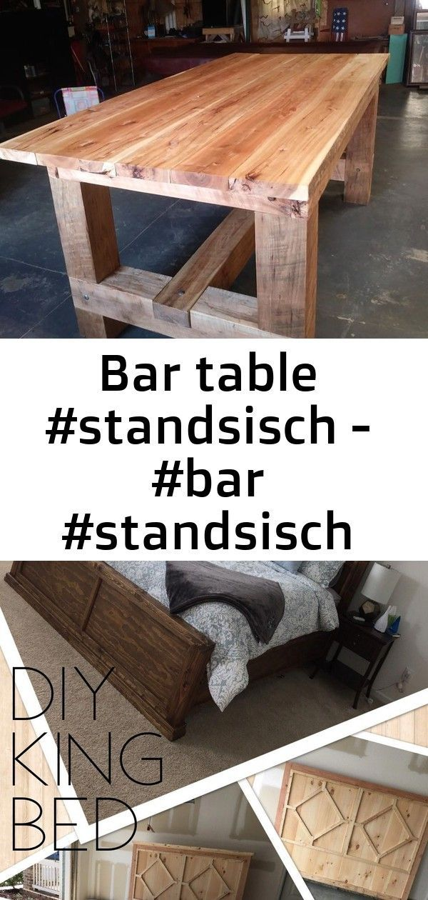 Bar table #standsisch - #bar #standsisch #table #workbench 5 -  Bar table #standsisch – #bar #standsisch #Table #workbench I build this 4-piece DIY Rustic Modern - #bar #kingbeddiy #standsisch #table #woodenbeddiy #workbench