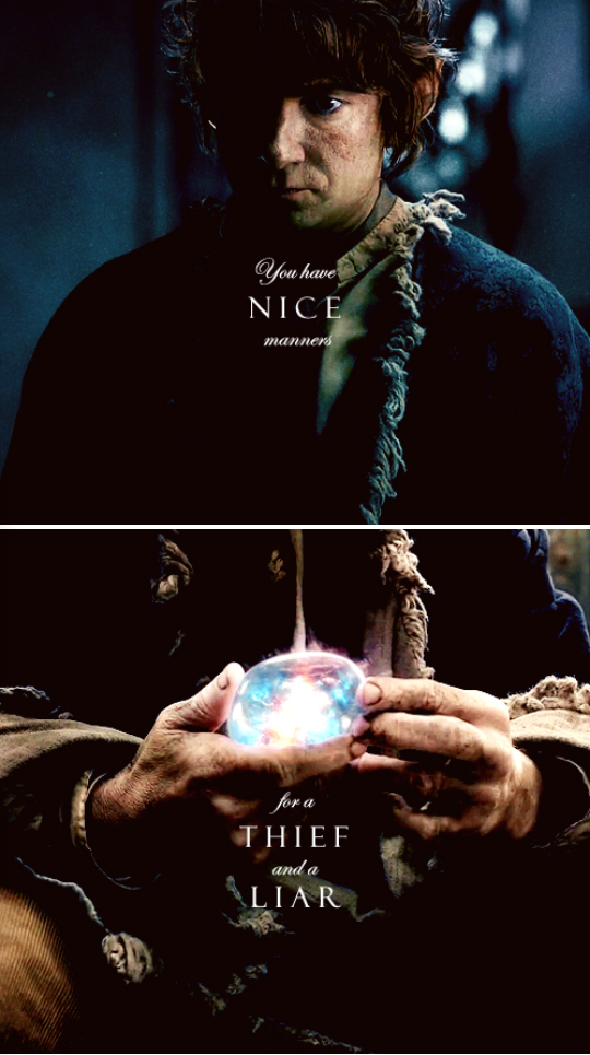 You Have Nice Manners, For A Thief And A Liar   The Hobbit : The