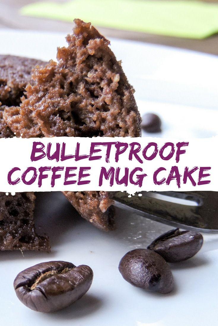 Bulletproof Coffee Mug Cake Recipe Keto mug cake