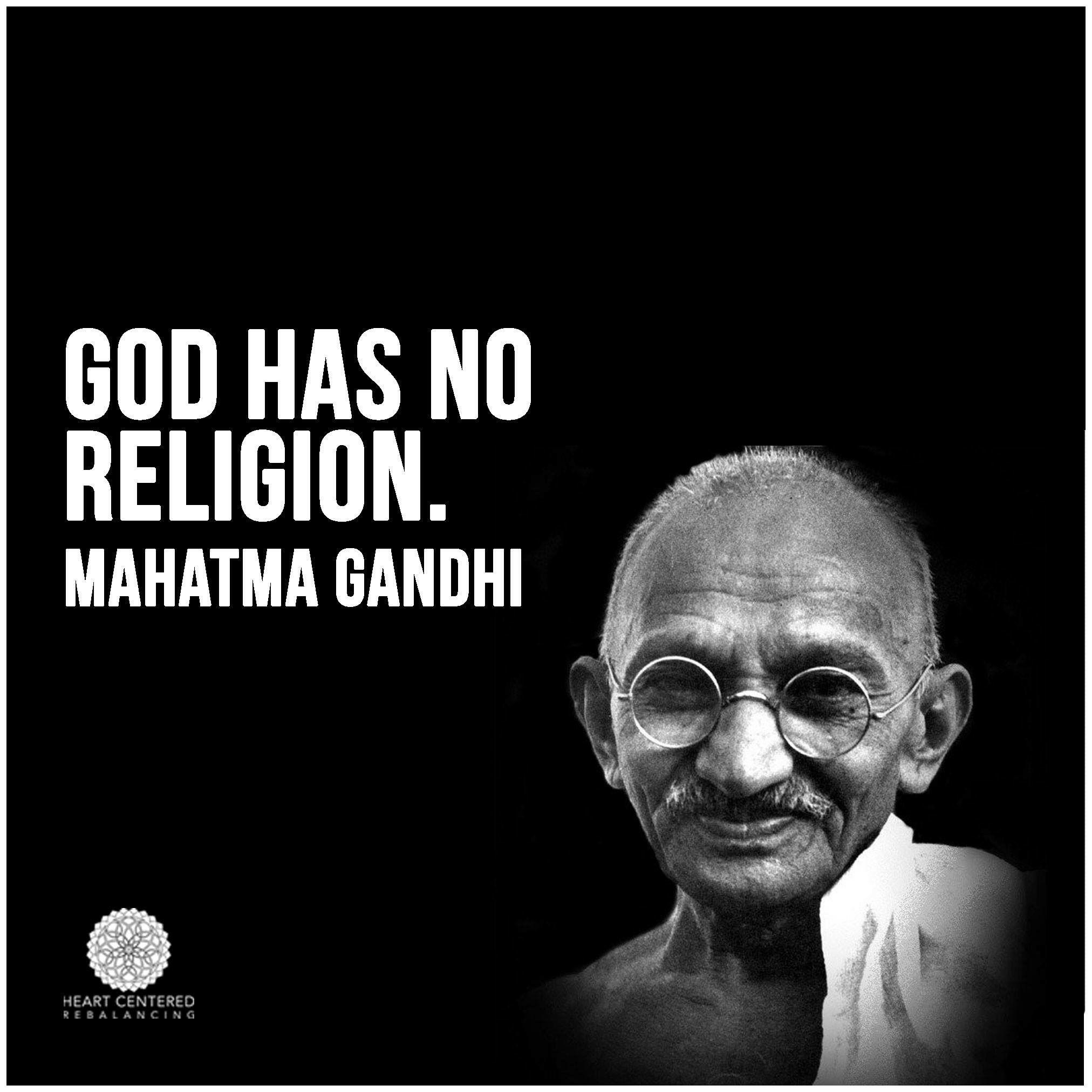God Has No Religion Mahatma Gandhi Wonderful Quotes - Gandhi religion