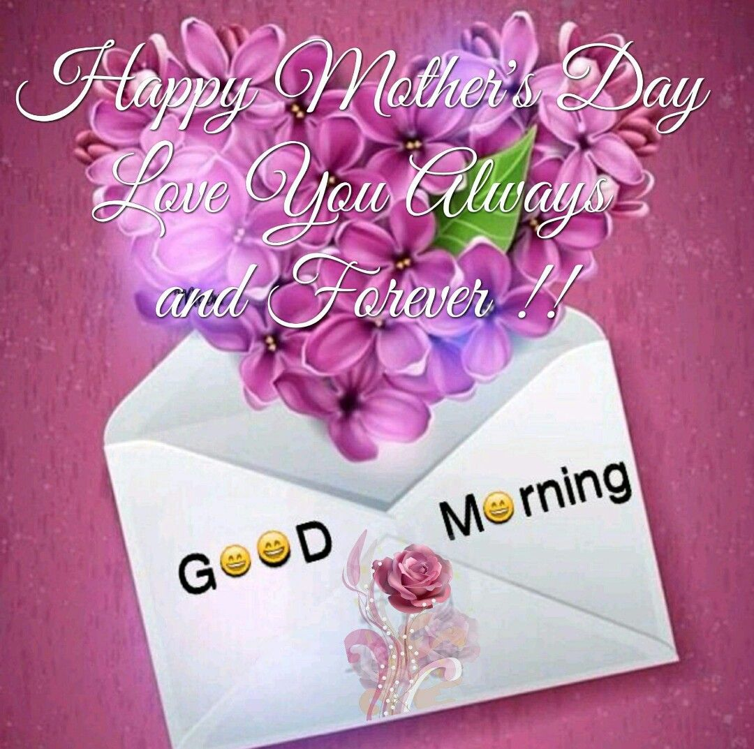 Happy Mothers Day Love You Always And Forever Greetings