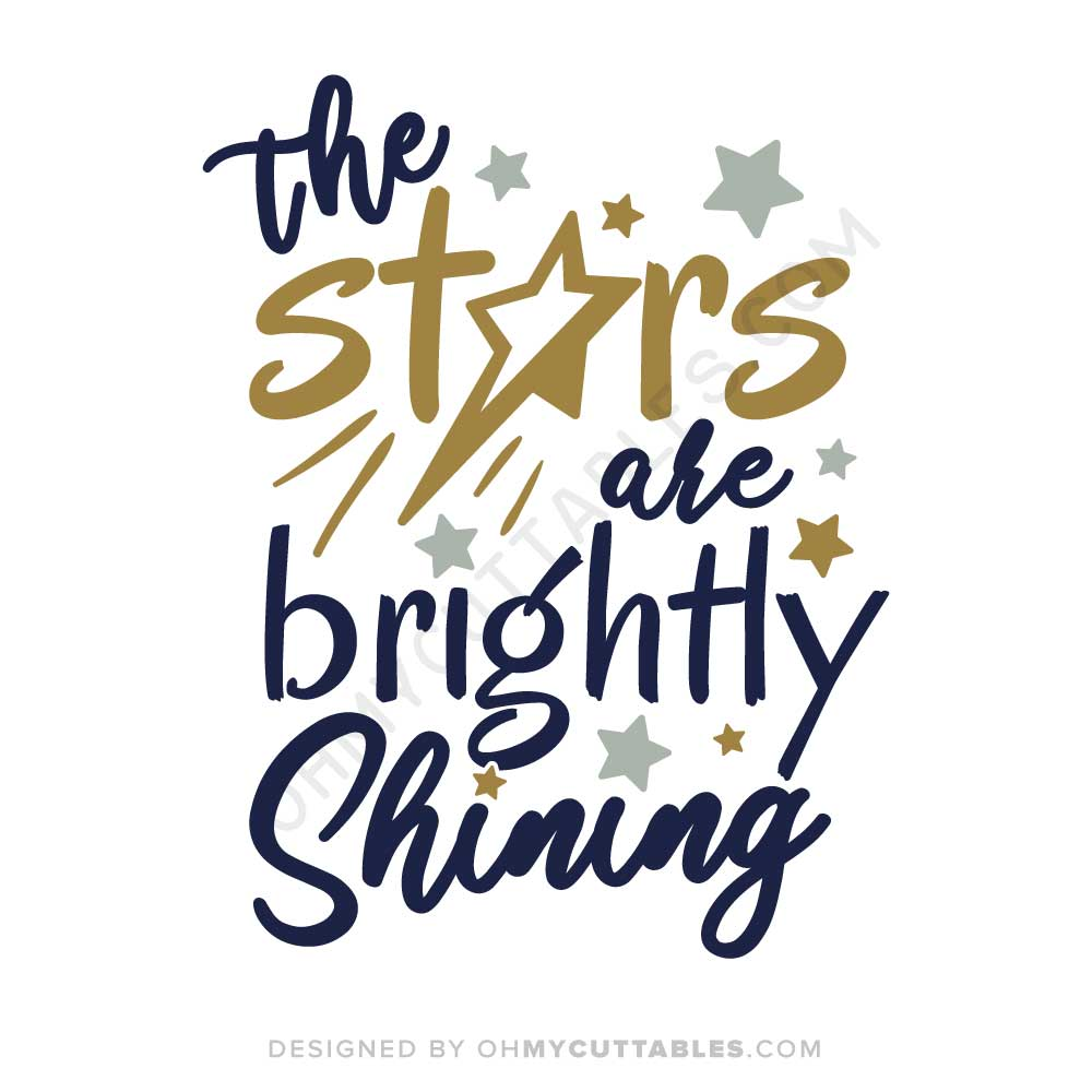 The Stars Are Brightly Shining SVG Free File Design with
