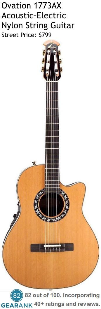 Ovation 1773AX. This acoustic-electric nylon string guitar has a mid-depth body and offers complete fretboard access and is perfect for jazz, Latin, flamenco or classical guitar players looking for balanced tone and exceptional plugged-in performance.  For a detailed guide to nylon string guitars see https://www.gearank.com/guides/nylon-string-guitar