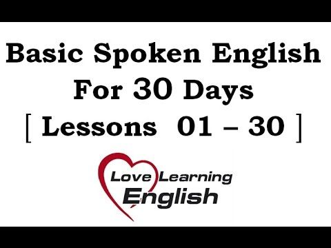 Basic Spoken English For 30 Days 01 30 Lessons Learn English Lesson Day