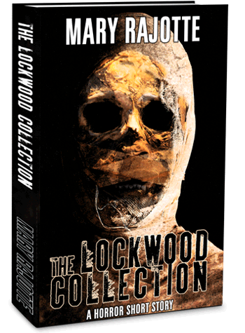 The Lockwood Collection - When Regan Lockwood puts her heart and soul into her art, what she leaves on the page threatens her very sanity.  Originally published in The Scroll of Anubis anthology from Library of Horror Press, this short story is now available in eBook format!