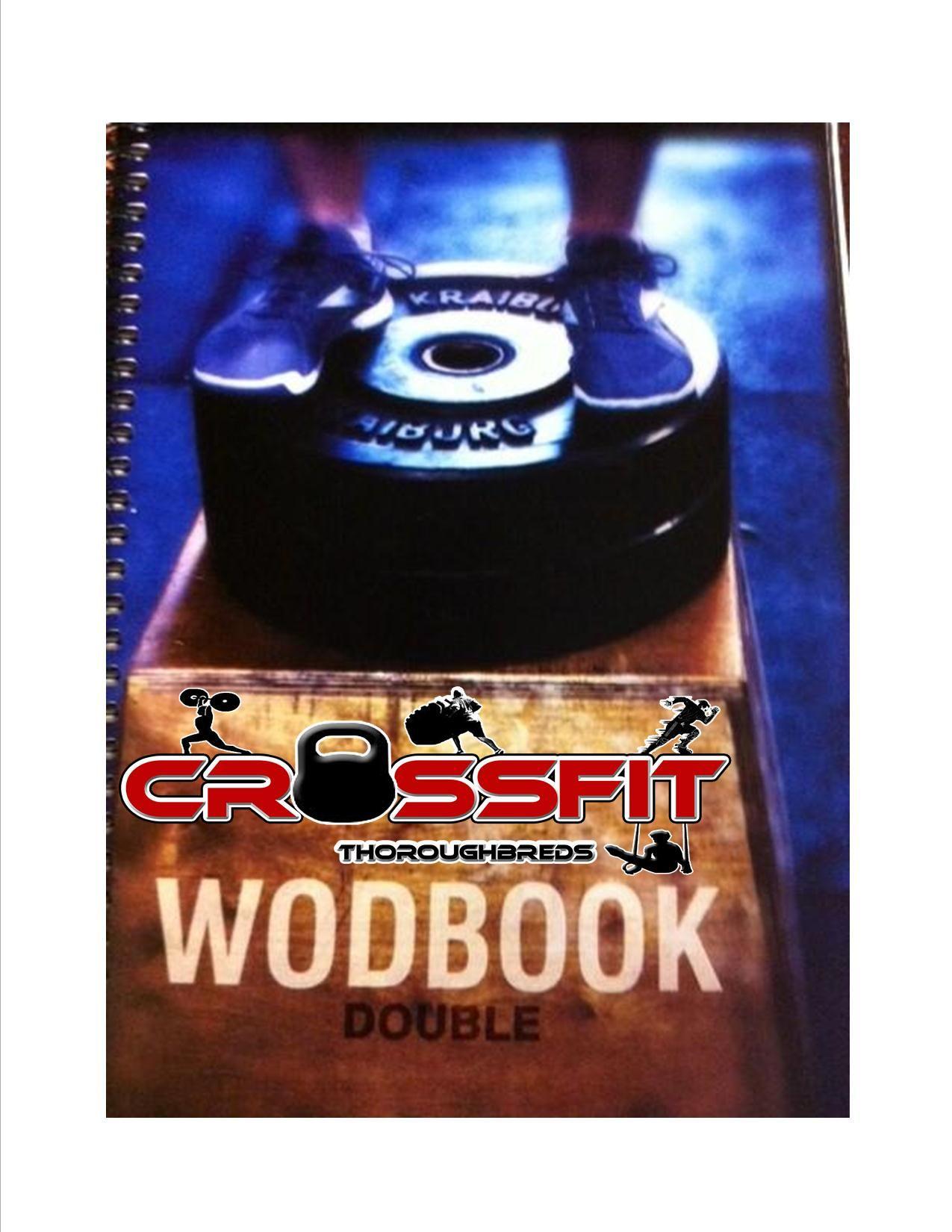 CFTB WOD BOOK  Track all your CrossFit WOD's & strength training    www.crossfittbgear.com