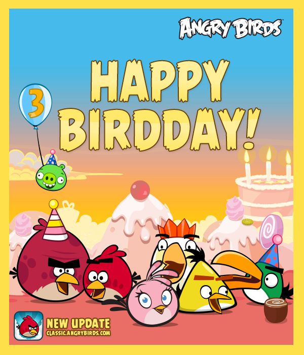 My Favorite Game Turns 3 Today Love You Angry Birds Con