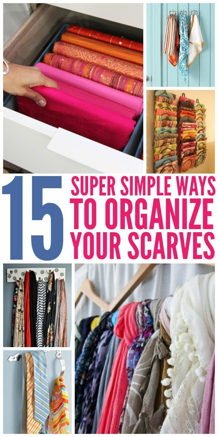 15 Super Simple Ways To Organize Scarves Scarf Organization