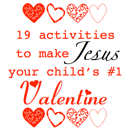 how to teach kids to make jesus their #1 valentine! #sundayschool, Ideas