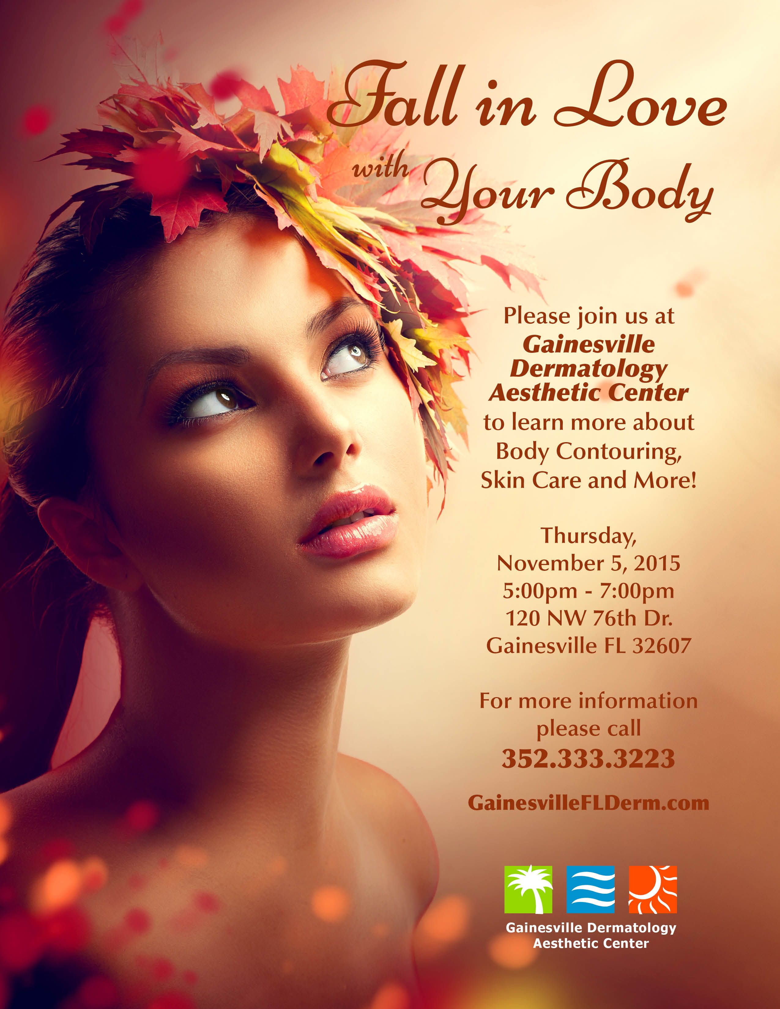 Come Join Us For A Fun Filled Night November 5th 2015 Loveyourskin Fall Gdac Dermatology Dermatology Body Contouring Aesthetic Center