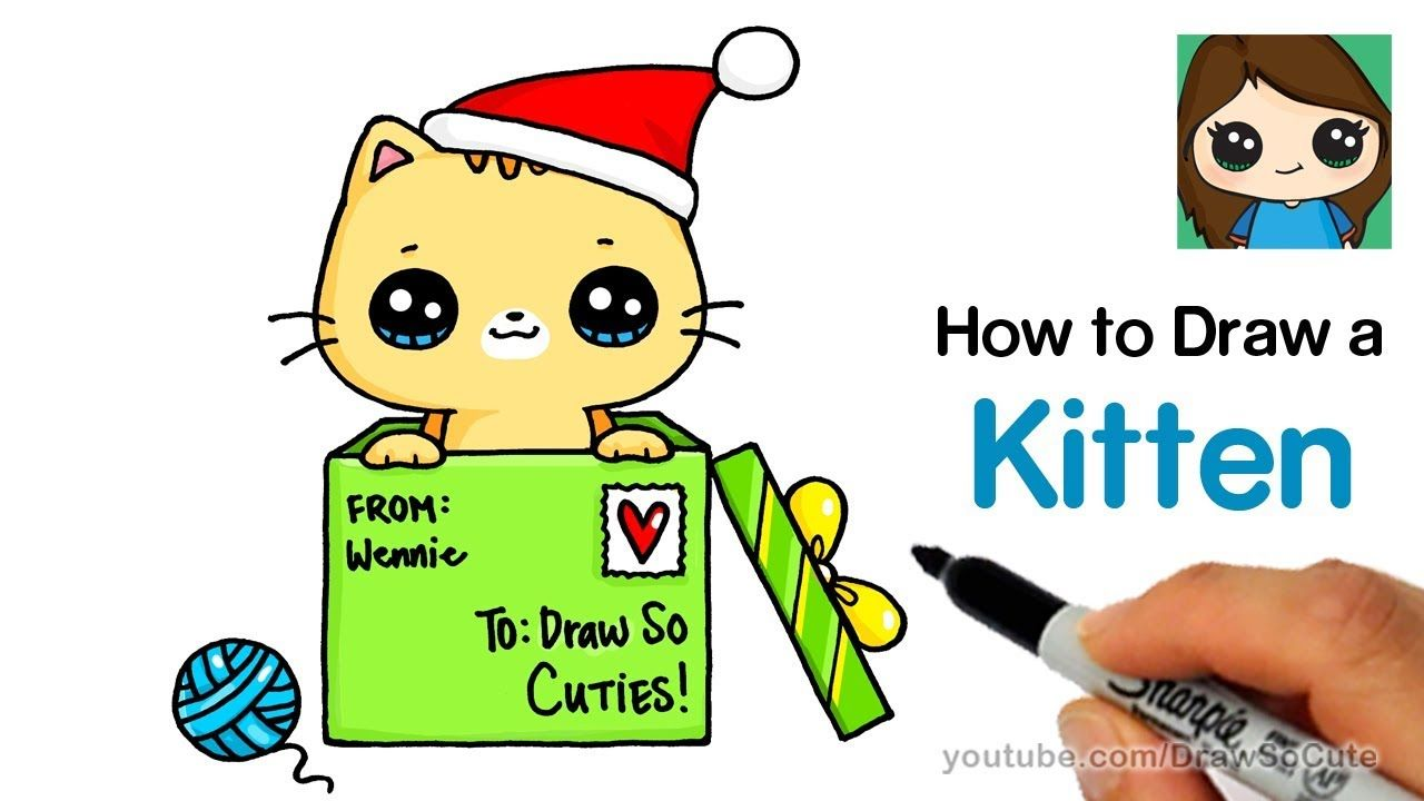 How To Draw A Kitten For Christmas Easy Youtube Cute Drawings Cute Kawaii Drawings Kawaii Drawings