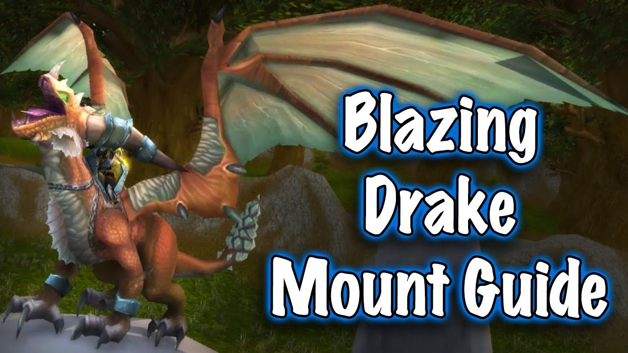nice Jessiehealz - Blazing Drake Mount Guide (World of Warcraft)