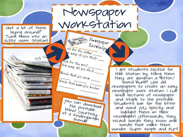 Newspaper Station  Go on a letter/word hunt, arming the