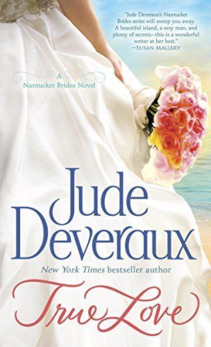Right Now True Love By Jude Deveraux Is 1 99 Books I Ve Read In