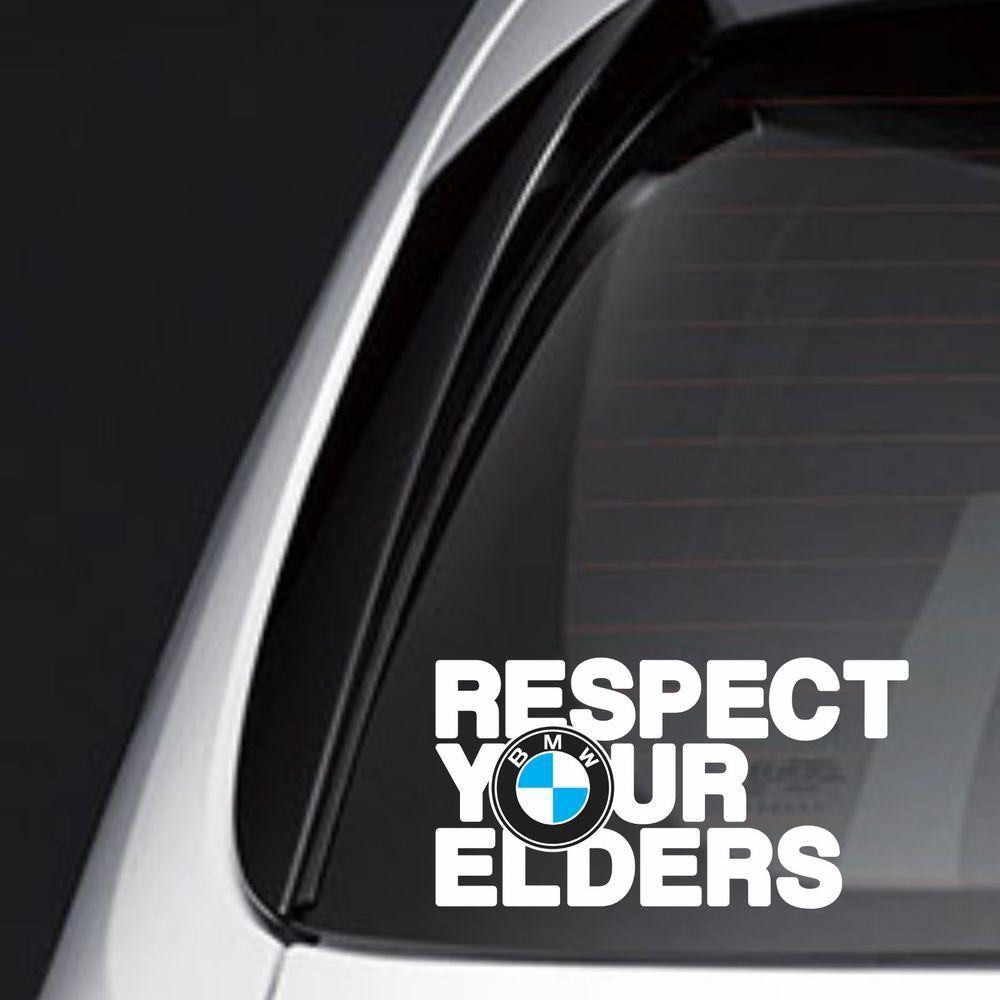 EB103 Respect Your Elders Sticker Decal Motorsports