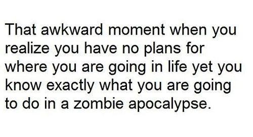 Yep That S Me Apocalypse Quote Funny Quotes Zombie Quotes