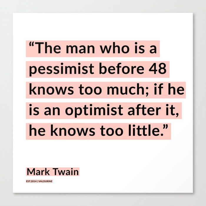 57  | Mark Twain Quotes 200908 Motivational Inspirational Inspiring Motivating Canvas Print by Wordz