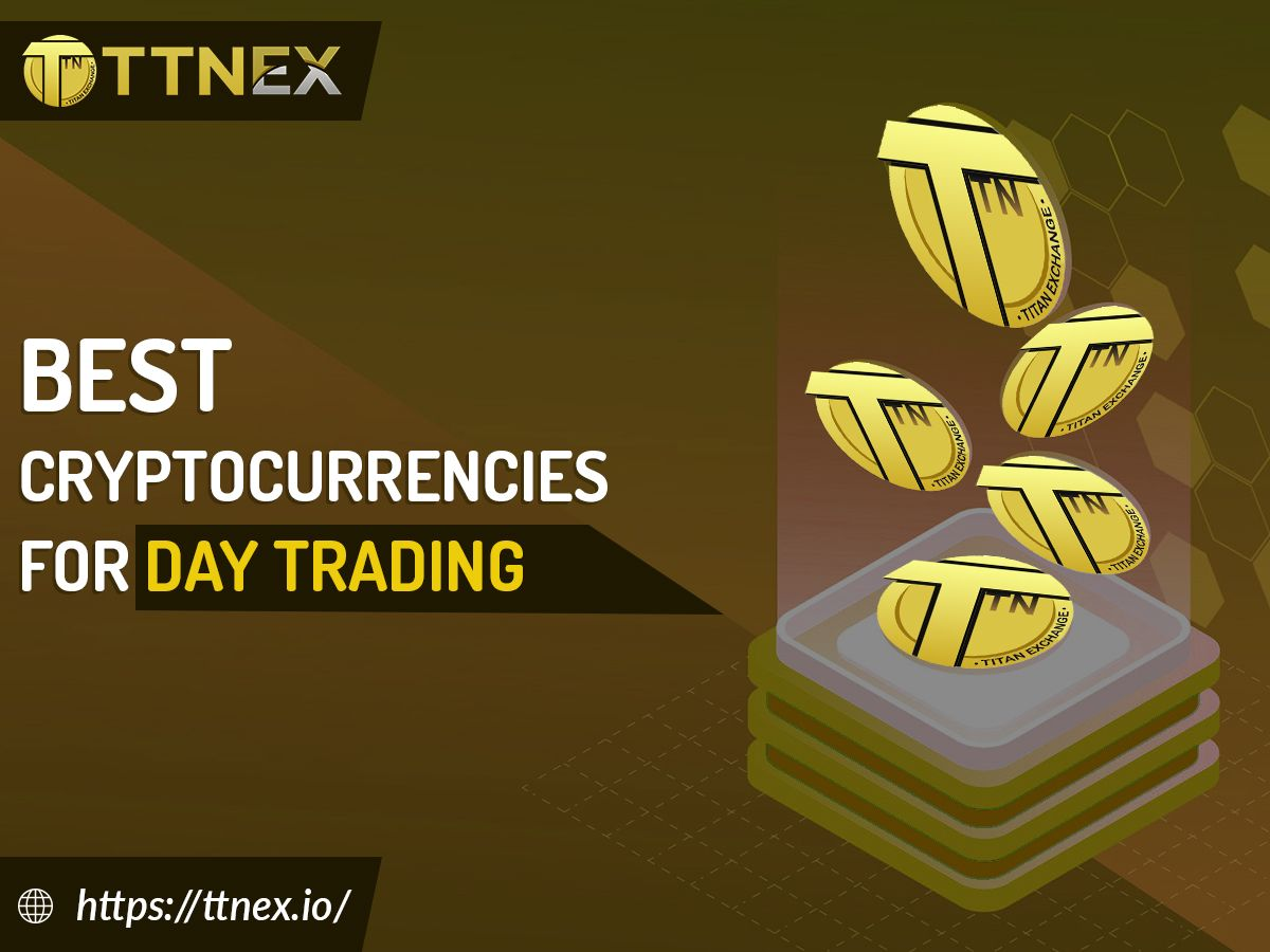 Best Cryptocurrencies for Day Trading in 2020 Day