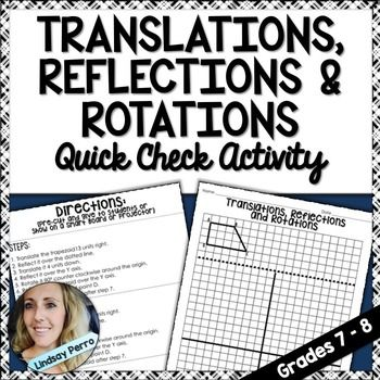 This quick check activity worksheet requires students take one trapezoid through multiple transformations. Reflections across a line/axis, rotation…