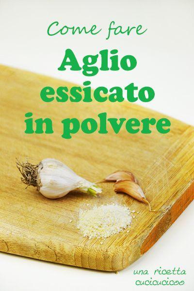 Come fare aglio essicato in polvere: solo un pizzico dona tanto sapore alle pietanze! Una ricetta-tutorial di www.cucicucicoo.com
