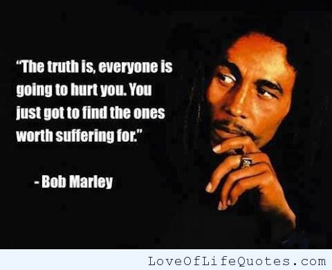 Bob Marley Quotes About Friendship Delectable Bob Marley Quote On People Hurting You  Httpwww